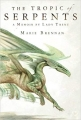 Couverture Mémoires, par Lady Trent, tome 2 : Le tropique des serpents Editions Tor Books 2014