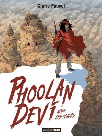 Couverture Phoolan Devi : Reine des bandits