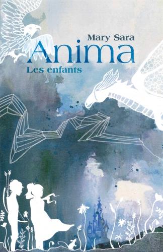 Couverture Anima, tome 1 : Les enfants