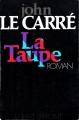 Couverture La trilogie de Karla, tome 1 : La Taupe Editions Robert Laffont 1974
