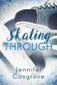 Couverture Skating Through Editions NineStar press 2018
