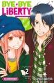 Couverture Bye bye Liberty, tome 2 Editions Kurokawa (Shôjo) 2018