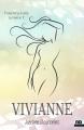 Couverture Vivianne Editions Reines-Beaux (Amour) 2018