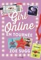 Couverture Girl Online, tome 2 : En tournée Editions Pocket (Jeunesse) 2017