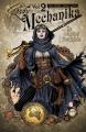 Couverture Lady Mechanika, tome 2 : Le mystère du corps mécanique, 2ème partie Editions Benitez Productions 2016