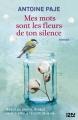 Couverture Mes mots sont les fleurs de ton silence Editions Hors collection 2012