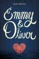 Couverture Emmy & Oliver Editions HarperTeen 2015