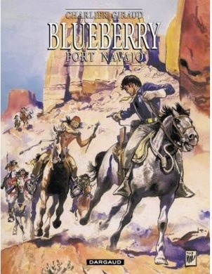 Couverture Blueberry, tome 01 : Fort Navajo