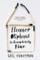 Couverture Éléanor Oliphant va très bien Editions HarperCollins 2017