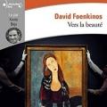 Couverture Vers la beauté Editions Gallimard  (Ecoutez lire) 2018