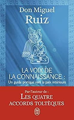 Couverture La voix de la connaissance : Un guide pratique vers la paix intérieure