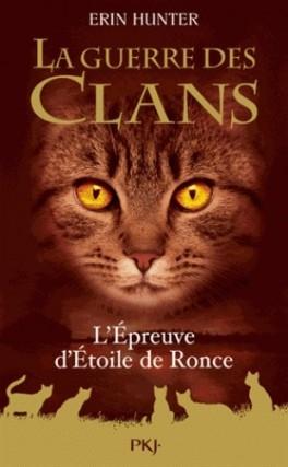 Couverture La guerre des clans, hors-série, tome 07 : L'épreuve d'Étoile de Ronce