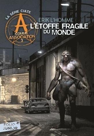 Couverture A comme association, tome 3 : L'Étoffe fragile du monde