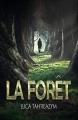 Couverture La forêt Editions Autoédité 2018