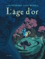 Couverture L'âge d'or, tome 1 Editions Dupuis (Aire libre) 2018