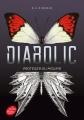 Couverture Diabolic, tome 1 : Protéger ou mourir Editions Le Livre de Poche (Jeunesse) 2018