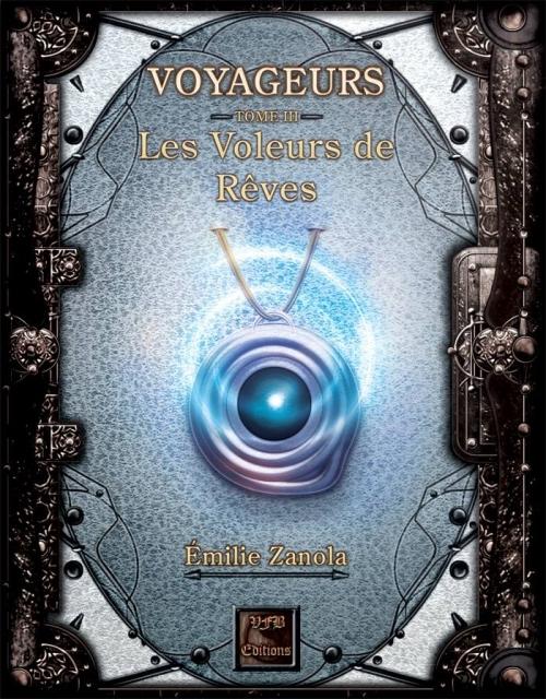 Couverture Voyageurs, tome 3 : Les voleurs de rêves