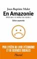 """Couverture En Amazonie : Infiltré dans le """"meilleur des mondes"""" Editions Fayard 2013"""