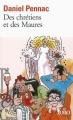 Couverture La saga Malaussène, tome 5 : Des chrétiens et des Maures Editions Folio  1999