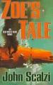 Couverture Le vieil homme et la guerre, tome 4 : Zoé Editions Tor Books 2008