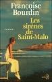 Couverture Les Sirènes de Saint-Malo Editions Belfond (La  vie amoureuse) 2010