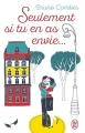 Couverture Seulement si tu en as envie... Editions J'ai Lu 2016