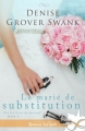 Couverture Par les liens du mariage, tome 1 : Le marié de substitution Editions Infinity (Romance feel good) 2018