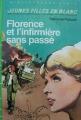 Couverture Florence et l'infirmière sans passé Editions Hachette (Bibliothèque Verte) 1983