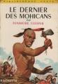 Couverture Le dernier des Mohicans, abrégée Editions Hachette (Bibliothèque Verte) 1958
