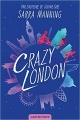 Couverture Crazy London Editions Castelmore 2018