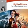 Couverture La Mécanique du coeur Editions Gallimard  (Ecoutez lire) 2018