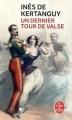 Couverture Un Dernier Tour de valse Editions Le Livre de Poche 2018