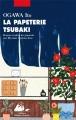 Couverture La papeterie Tsubaki Editions Philippe Picquier (Japon) 2018