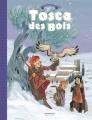 Couverture Tosca des Bois, tome 2 : Complots, fuites, secrets et enlèvements Editions Dargaud (Jeunesse) 2018