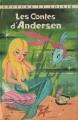 Couverture Contes d'Andersen / Beaux contes d'Andersen / Les contes d'Andersen Editions Charpentier (Lecture et loisir) 1966