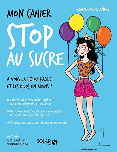 Couverture Mon cahier : Stop au sucre