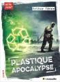 Couverture Plastique apocalypse Editions Le muscadier 2018