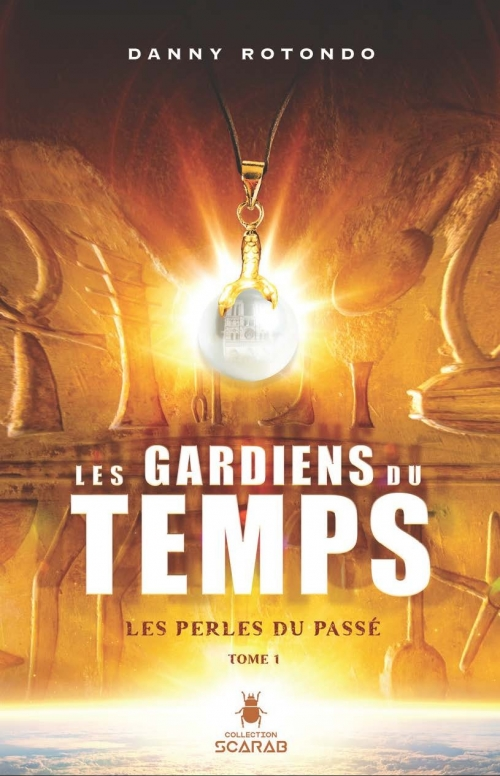 Couverture Les gardiens du temps, tome 1 : Les perles du passé