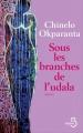 Couverture Sous les branches de l'Udala Editions Belfond 2018