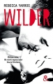 Couverture Les Renegades, tome 1 : Wilder Editions Harlequin (&H) 2017
