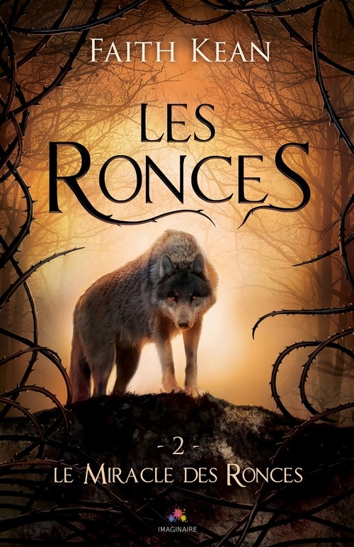 Couverture Les Ronces, tome 2 : Le Miracle des ronces