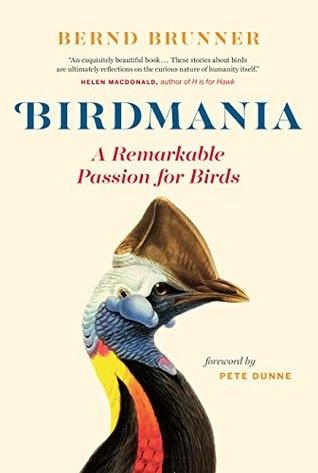 Couverture Birdmania: A Remarkable Passion for Birds