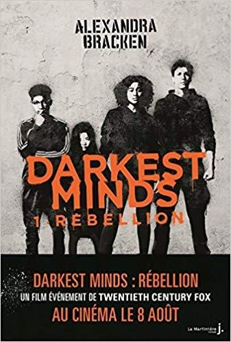 Couverture Les insoumis, tome 1 / Darkest minds, tome 1 : Rébellion