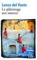 Couverture Le pèlerinage aux sources Editions Folio  2014