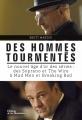 Couverture Des hommes tourmentés : L'âge d'or des séries Editions de La martinière 2014