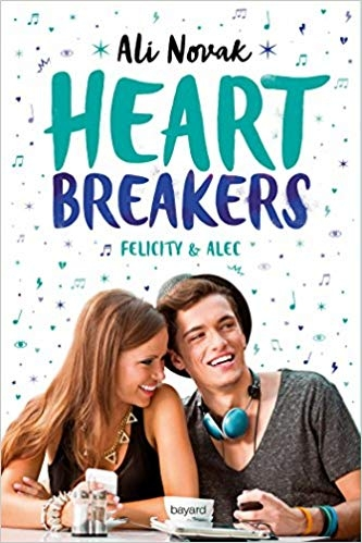 Couverture Heartbreakers, tome 2 : Felicity et Alec