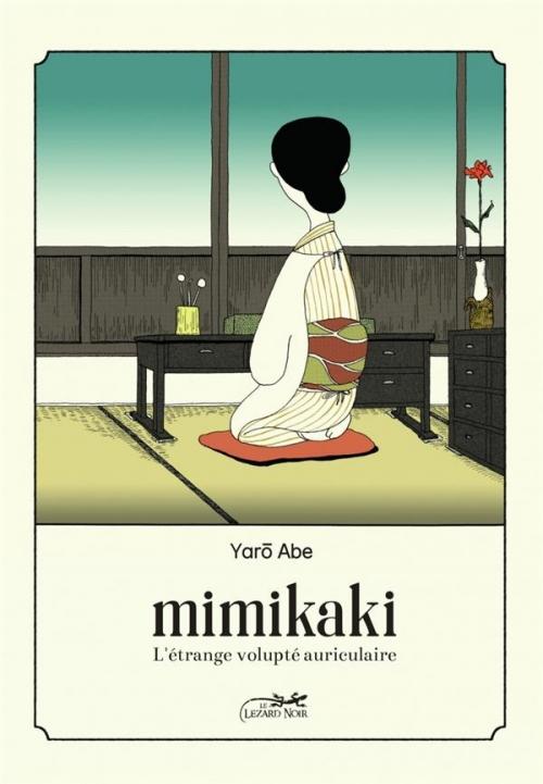 Couverture Mimikaki : l'étrange volupte auriculaire