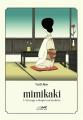 Couverture Mimikaki : l'étrange volupte auriculaire Editions Le lézard noir 2018