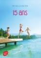 Couverture 15 ans Editions Le Livre de Poche (Jeunesse - Histoires de coeur) 2018