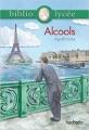 Couverture Alcools Editions Hachette (Biblio lycée) 2013